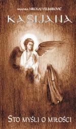KASIJANA - Sto myśli o miłości episkop Nikolaj (Velimirović)